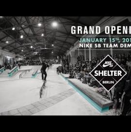 Nike SB Shelter - Grand Opening