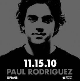 Paul Rodriguez iTunes Part
