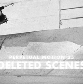 'Perpetual Motion' Deleted Scenes