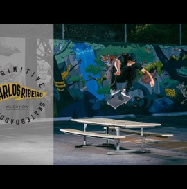 Primitive Skateboarding Presents Carlos Ribeiro