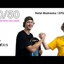 Rafał Modranka→ 50/50 - PLACE WHERE PEOPLE TALK & SKATE I Epizod #8