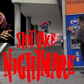 SHIT CAKE NIGHTMARE