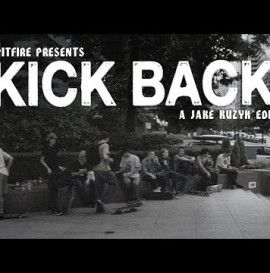 "Spitfire's ""Kick Back"" Video"