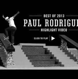 Street League's Best of 2013: Paul Rodriguez