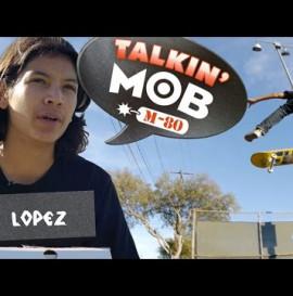 Talkin' Mob with Louie Lopez