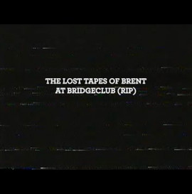 The Lost Tapes Of Brent Atchley
