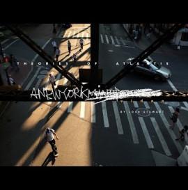Theories of Atlantis: A New York VIDEO   TransWorld SKATEboarding