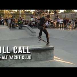 TRANSWORLD - ROLL CALL: ASPHALT YACHT CLUB