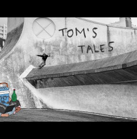 "Vans EU's ""Tom's Tales"" Video"
