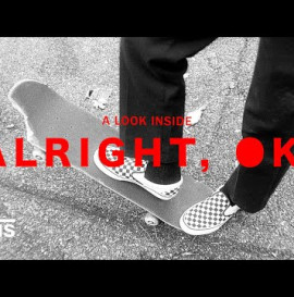 Vans Skateboarding Presents: A Look Inside Alright, Ok | Skate | VANS