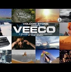 Volcom Stone Presents: VEECO, a volcom film making documentary by Jamie Heinrich