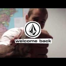 Welcome Back Ryan Sheckler! - Volcom