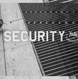 "Youth x Turbokolor - ""Security"""
