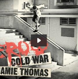 Zero Cold War: Jamie Thomas